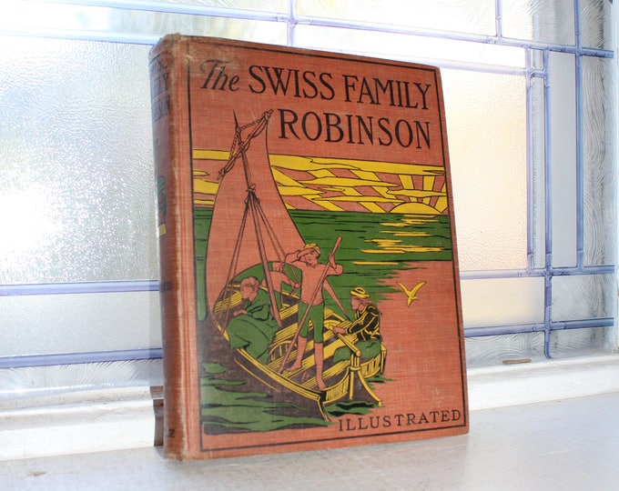 Antique 1882 Book The Swiss Family Robinson Illustrated