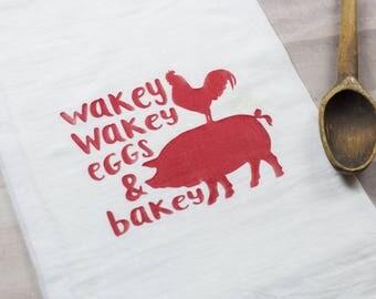 Wakey Wakey Eggs & Bakey Flour Sack Tea Towel | Christmas Gift | Kitchen | Baking |