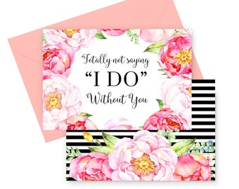 """Floral and Stripe Will You Be My Bridesmaid Cards - Not Saying """"I DO"""" - Maid of Honor, Wedding Party - Stationery - Invite to Ask Bridesmaid"""