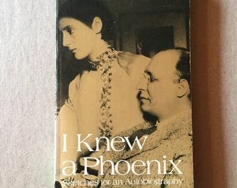 I Knew a Phoenix : Sketches for an Autobiography by May Sarton (1979, Paperback)