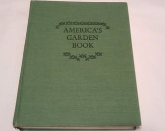 America's Garden Book by James & Louise Bush-Brown.  Copyright 1939. New Revised Edition 1967