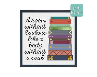 Cross Stitch Pattern - A Room Without Books Is Like A Body Without A Soul, Quote, Unique Home Decor, Modern Embroidery, INSTANT DOWNLOAD