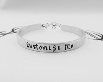 Customize Me - Hand Stamped Custom Bracelet - Choose Your Own Words - Personalized Cuff - Your Own Words Custom Cuff Bracelet
