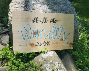 Not All Who Wander Are Lost wooden sign