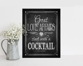 Wedding Bar Sign | Great Love Affairs start with a cocktail, Reception sign, Chalkboard Wedding sign, Drinking Sign, Alcohol wedding signage