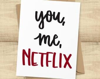 "Funny Love Card, ""You, Me, Netflix"" greeting card; I Love You card, BLANK INSIDE"