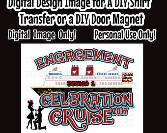 Printable Disney Couple Engagement Cruise Shirt Transfer Just Engaged Cruise Door Magnet Just Engaged Iron On DIY Disney Cruise shirts