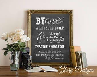 Printable, By wisdom a house is built printable, Bible Verse, Scripture printable, Scripture art, Proverbs 24: 3-6 print, Printable Proverbs