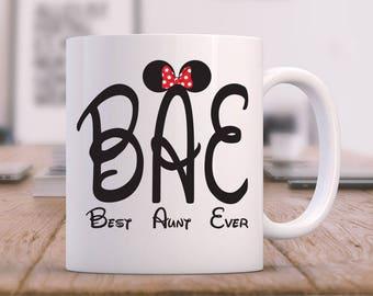 Bae Best Aunt Ever Mug, Bae Mug Best Aunt Ever Mug, Aunt Mug, Aunt Gift, Aunt Coffee Mug, Best Aunt, New Aunt, Best Aunt Ever Bae Disney Mug