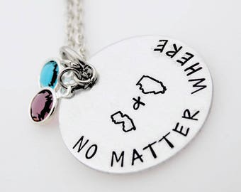 Custom States and Birthstones, No Matter where, Long distance love necklace, Long distance relationship, handstamped personalized jewelry