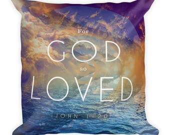 For God so Loved Square Pillow