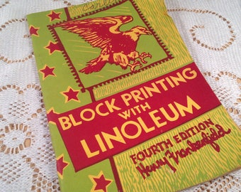 Block Printing with Linoleum 1949 Henry Frankenfield