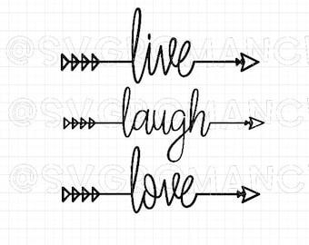 Arrow - Live - Laugh - Love - SVG - Cricut - Silhouette - Vector - Digital File - Create - Arrows