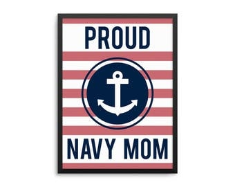 Proud Navy Mom Poster, Navy Mom Gift, Proud Military Parent, Navy Mom Art Print, US Navy Deployment Gift, I Love My Sailor Wall Art