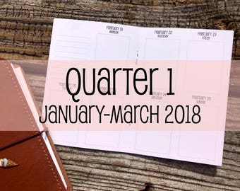 Traveler's Notebook A6 Size Week on Two Pages in VERTICAL Layout {Q1 | January-March 2018} #500-31
