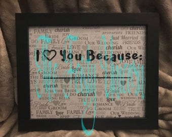 I Love You Because Dry Erase Frame