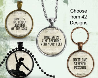 Dance Necklace, Hidden Language of the Soul Pendant, Art Print Jewelry Charm Jewelry or Dicipline Strength Passon Keyring, Dancer Necklace
