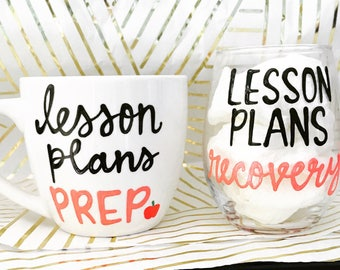Lesson plans prep recovery coffee mug wine glass-teacher gift- gift for teachers- christmas gift for teachers-education gift- school teacher