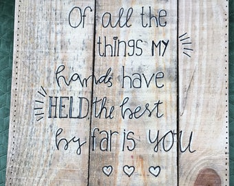 Pallet wood wallplate from recycled/reclaimed wood, hand letters with inspiring text/quote, theme love
