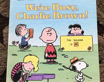 1988 we're busy, Charlie Brown!  By charles schulz and diane namm hardcover childrensbook