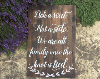 Pick A Seat Wedding Wood Sign