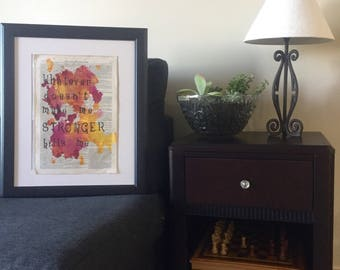 Unique watercolor typography ' whatever doesn't make me stronger kills me'