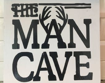 The Man Cave wooden vinyl sign