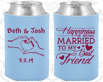 Happiness is Being Married to my Best Friend, Wedding Party Gifts, Heart, Romantic Wedding Gift, Wedding Beer Coolies (511)
