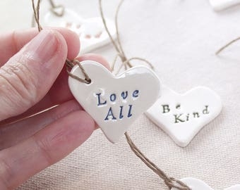 Love All, Be Kind, Go Vegan Gift Tags.  Set Of Eleven Ceramic Gift Tags.   Three Messages In a Variety Of Colors.  Hand Made.