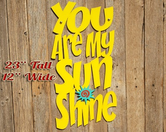 You Are My Sunshine Wood Quote Sign Music Lyric Sign Baby Shower Gifts Wood Sign Decor Wood Word Sign Gift For Mom Boho Babyshower Gift