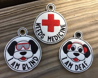 Deaf - Blind - Needs Medicine Dog Tags SET - 3 Designs Included - In The Hoop - Snap/Rivet Key Fob - DIGITAL Embroidery Design