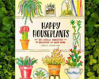 Happy Houseplants, Happy Houseplants Book, Houseplants Book