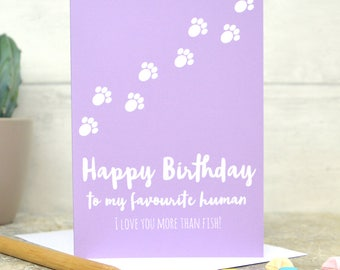 Cat birthday card, from the cat card, happy birthday from the cat, cat card, personalised from the cat card