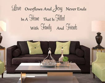 Family Decal - Love Overflows and Joy Never Ends Vinyl Family Wall Decal - Family Decor - Family Decals - Family Wall Decals-Family Art