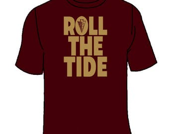 Roll The Tide T-Shirt. Florida State Alabama TShirt Tees Jersey Teeshirt Game