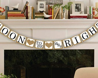 Bridal Shower Banner - Bridal Shower Decor - Soon To Be Banner - Wedding Banners