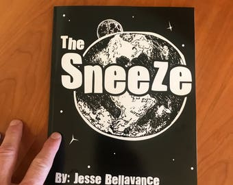 The Sneeze - Children's Story Book Written and Illustrated by Jesse Bellavance