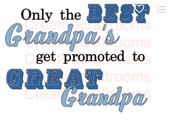 Only the Best Grandpas get promoted to Great Grandpa PNG, Sublimation, Digital Download, Instant Download, Grandfather