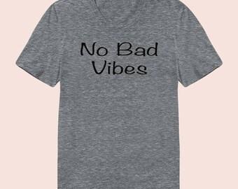 No Bad Vibes -  Women's Slim Fit TShirt, Graphic Tee, American Apparel, Short Sleeve Shirt, T Shirt