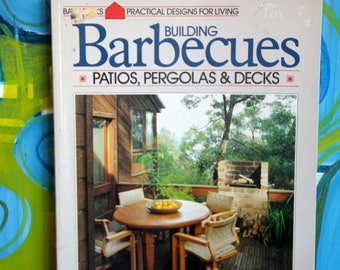 Vintage Bay Book How to  - Building Barbeques, Patios, Pergolas and Decks