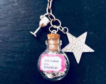 "Gin Keyring "" Gin Makes You Sparkle!"""