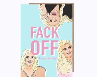 Gemma Collins | Funny Birthday Card | Memes, Fuck Off | Funny Meme Card | Essex, Towie, Big Brother, Memes, MEYMEYS