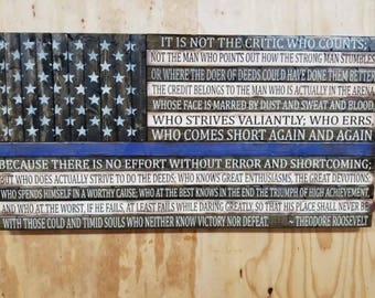 Thin Blue Line flag w/Man in the Arena quote