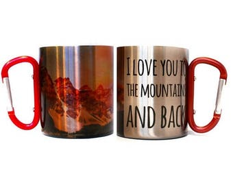 FLASH SALE I Love You To The Mountians And Back Carabiner Handle Coffee Mug with Hiking Quote / Rock Climbing Gift / Campfire Mug