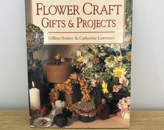 Flower Craft Gifts and Projects large Hardcover Book 1995. Vintage Craft Book.