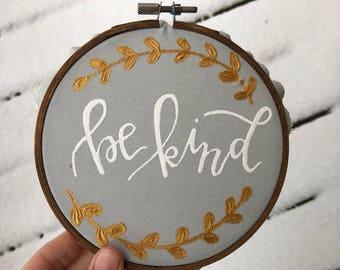 Be Kind-Hand Painted Hoop Mini