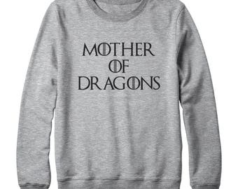Mother of Dragons Tshirt Game of Thrones Tshirt Mother Gifts Dragons Sweatshirt Oversized Sweatshirt Women Sweatshirt Men Shirt Funny Gifts