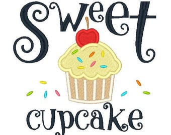 Sweet Cupcake Embroidery Design Children's Embroidery Design Sayings Design Filled Stitch 4X4 5X7 6X10 8X8 Instant Download