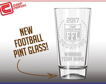 Custom Fantasy Football Trophy Glass - Engraved with Your League and Champion Team Names - Mug Pint Pilsner Rocks or other.