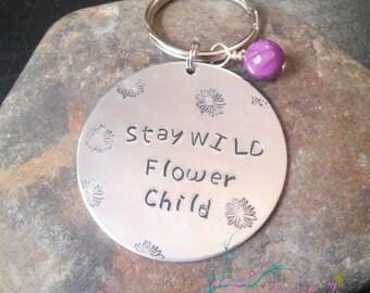 """Hippie Keychain """"Stay Wild Flower Child"""", Camera Bag Charms, Personalized Keychain, Crunchy Mom Keychain, Hand Stamped, Jewelry, Custom Gift"""